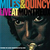 Play & Download Miles & Quincy Live At Montreux by Miles Davis | Napster