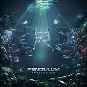 Play & Download Immersion by Pendulum | Napster
