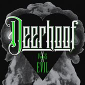 Play & Download Deerhoof vs. Evil by Deerhoof | Napster