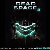 Play & Download Dead Space 2 by Jason Graves | Napster