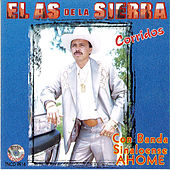 Play & Download Corridos Con Banda Sinaloense by El As De La Sierra | Napster