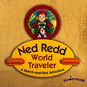 Play & Download Ned Redd World Traveler by Kindermusik International | Napster