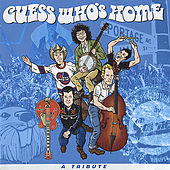 Play & Download Guess Who's Home - A Tribute by Various Artists | Napster