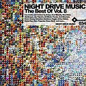 Play & Download The Best Of Night Drive Music Vol. 8 by Various Artists | Napster
