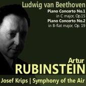 Beethoven: Piano Concerto No. 1 in C Major, Piano Concerto No. 2 in B-Flat Major by Artur Rubinstein