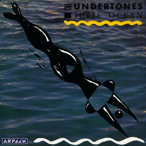 Julie Ocean by The Undertones