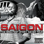 Play & Download The Greatest Story Never Told by Saigon | Napster