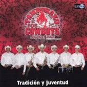 Tradición Y Juventud by Tamborazo Los Cowboys De Jerez Zac