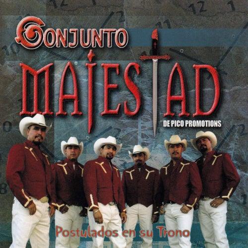 Play & Download Postulados En Su Trono by Conjunto Majestad | Napster