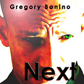 Next by Gregory Bonino