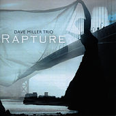 Play & Download Rapture by Dave Miller | Napster