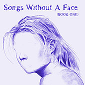 Play & Download Songs Without a Face (Book One) by Various Artists | Napster