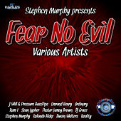 Fear No Evil Riddim by Various Artists