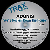 We're Rocking Down The House by Adonis