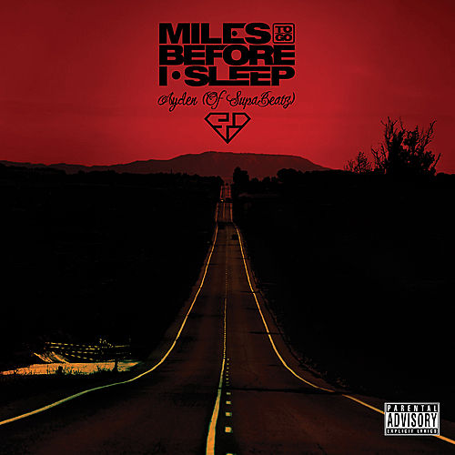 Play & Download Miles To Go Before I Sleep by Ayden | Napster