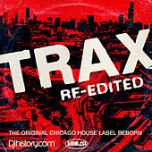 Play & Download TRAX Re-Edited by Various Artists | Napster