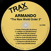 Play & Download The New World Order 3 by Armando | Napster