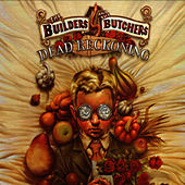 Play & Download Dead Reckoning by The Builders and The Butchers | Napster