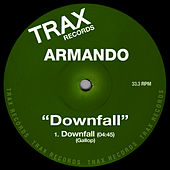 Play & Download Downfall by Armando | Napster