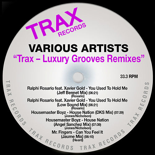 Trax - Luxury Grooves Remixes by Various Artists