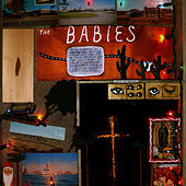 Play & Download The Babies by The Babies | Napster
