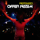 Play & Download Star 69 Presents Offer Nissim Remixed Limited Edition by Offer Nissim | Napster