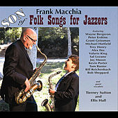 Play & Download Son of Folk Songs for Jazzers by Frank Macchia | Napster