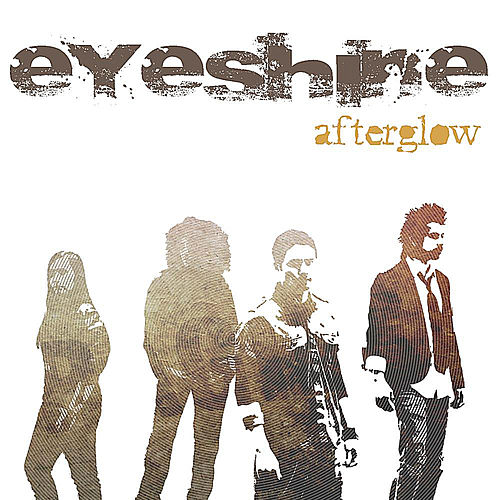 Play & Download Afterglow by Eyeshine | Napster