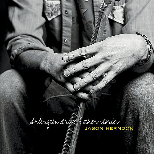Play & Download Arlington Drive & Other Stories by Jason Herndon | Napster