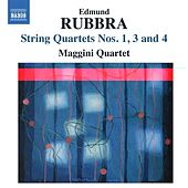 Rubbra: String Quartets Nos. 1, 3 & 4 by Maggini Quartet