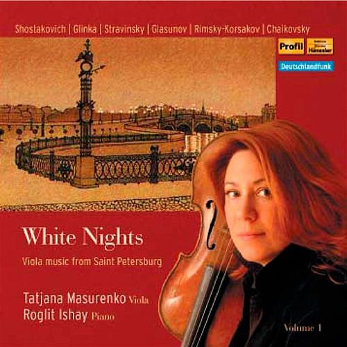 White Nights: Viola Music from Saint Petersburg by Various Artists