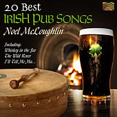 Play & Download 20 Best Irish Pub Songs by Noel McLoughlin | Napster