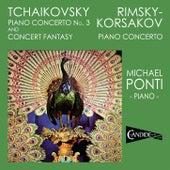 Play & Download Tchaikovsky: Piano Concerto No. 3; Concert Fantasy; Rimsky-Korsakov: Piano Concerto by Michael Ponti | Napster