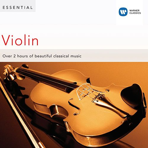 Play & Download Essential Violin by Various Artists | Napster