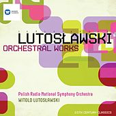 Play & Download Lutoslawski: Orchestral Works by Polish Radio National Symphony Orchestra | Napster