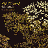Play & Download Sahel Folk by Sidi Toure | Napster
