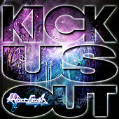 Play & Download Kick Us Out by Hyper Crush | Napster