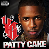 Play & Download Patty Cake by Y.G. | Napster