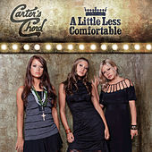 Play & Download A Little Less Comfortable by Carter's Chord | Napster