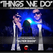 Play & Download Things We Do by Play-N-Skillz | Napster