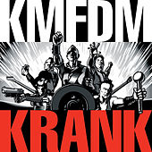 Play & Download Krank by KMFDM | Napster