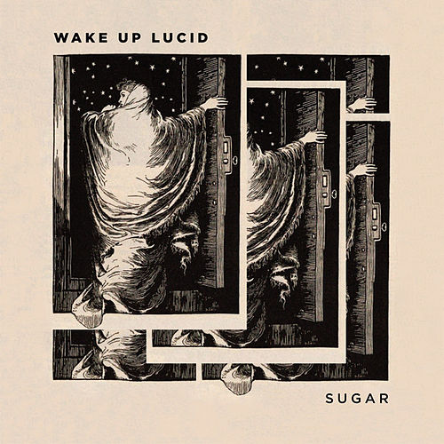 Play & Download Sugar by Wake Up Lucid | Napster