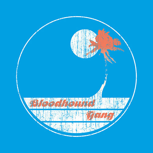 Play & Download Screwing You On The Beach At Night by Bloodhound Gang | Napster