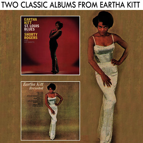 St. Louis Blues / Eartha Kitt Revisited by Eartha Kitt