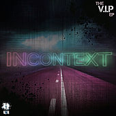 The VIP EP by InContext