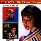 Play & Download Love Is a Season / On Stage by Eydie Gorme | Napster