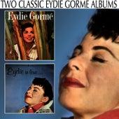 Eydie / Eydie in Love by Eydie Gorme