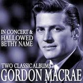 Gordon Macrae in Concert / Hallowed Be Thy Name de Gordon MacRae