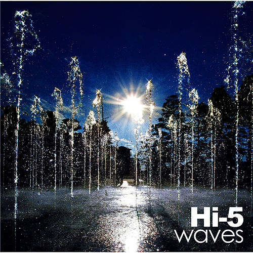 Play & Download Waves by Hi-5 | Napster