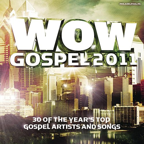 Play & Download WOW Gospel 2011 by Various Artists | Napster